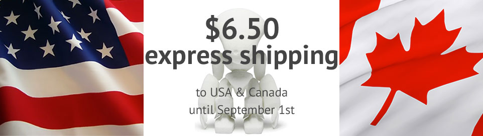 All shipping fees at 6.50$ for the USA and Canada until the last day of August!