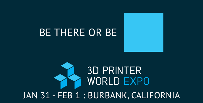 Come see us at 3D Printer World Expo in Burbank on January 31st