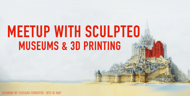 New Meetup: Museums & 3D Printing!