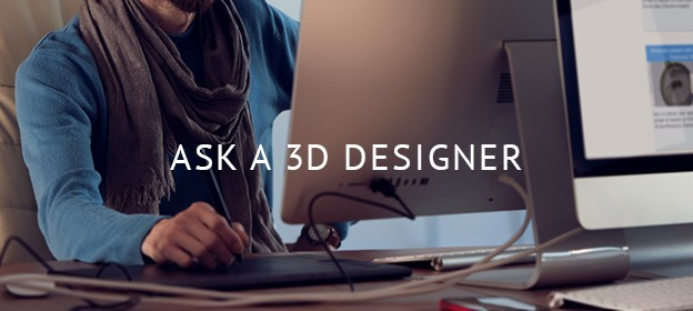 Ask a 3D Designer: Our First Webinar Series