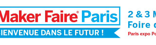 Makers, see you at the Maker Faire Paris
