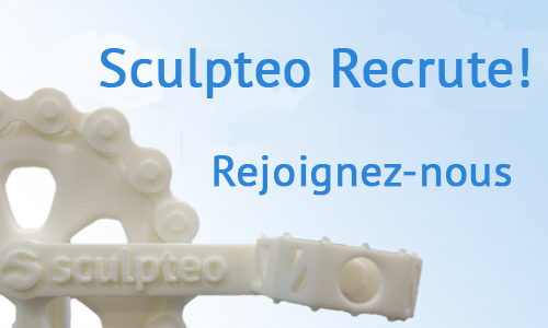 Sculpteo Recrute ! Rejoignez notre équipe !