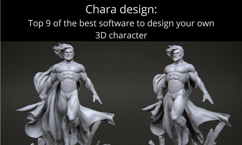 Chara design: Top 9 of the best software to design your own 3D character