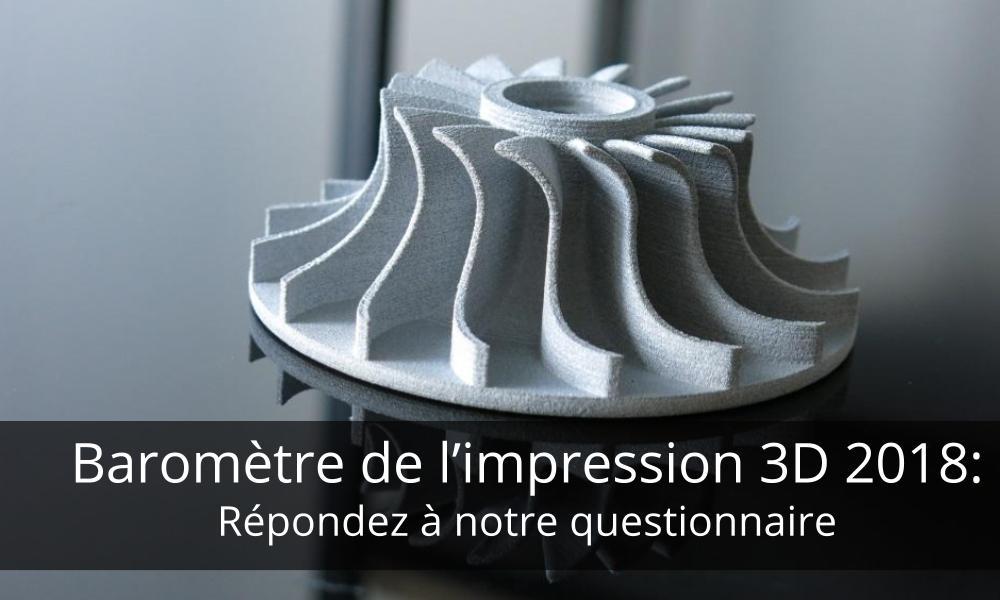 Baromètre de l'impression 3D: répondez à notre questionnaire
