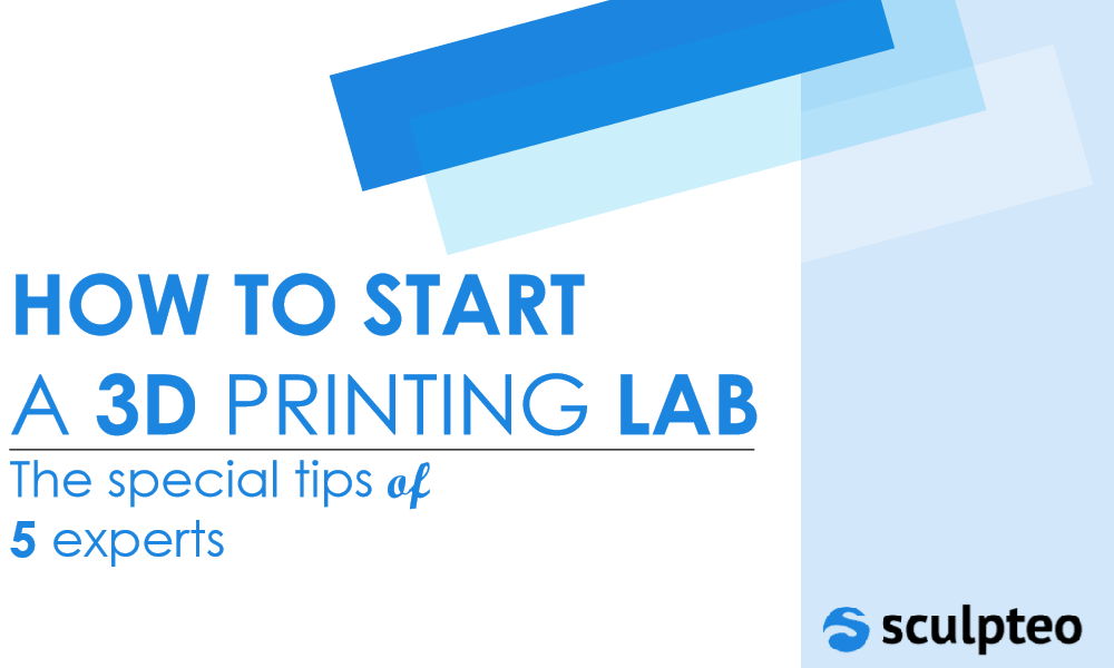 Learn how to start a 3D printing lab with our new Ebook