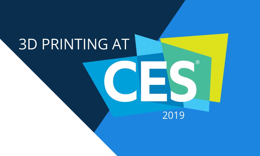 CES 2019: The innovations of 3D printing