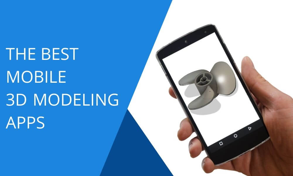 Best 3d Modeling Apps Which One Do You Choose In 2020