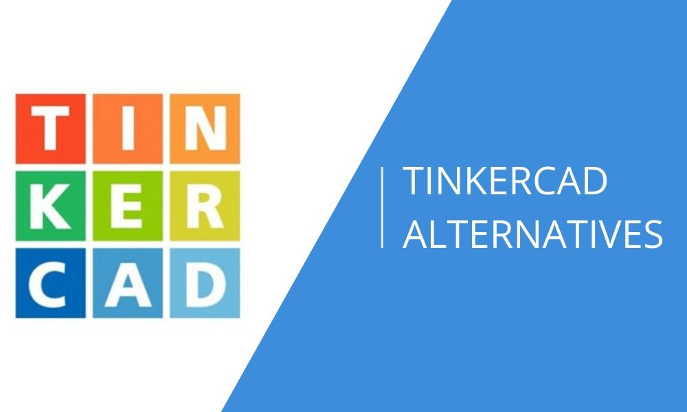 What are the best TinkerCAD alternatives in 2021?
