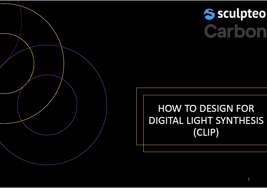 Learn how to design the best 3D models for Digital Light Synthesis (CLIP) 3D printing technology