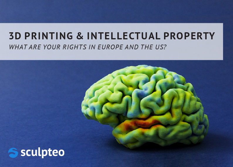 3D Printing & Intellectual Property