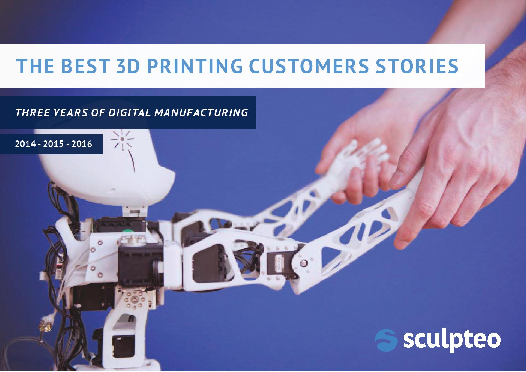 Discover our best 21 3D Printing customer stories and get inspiration! Learn how to make the most of 3D Printing for your application.