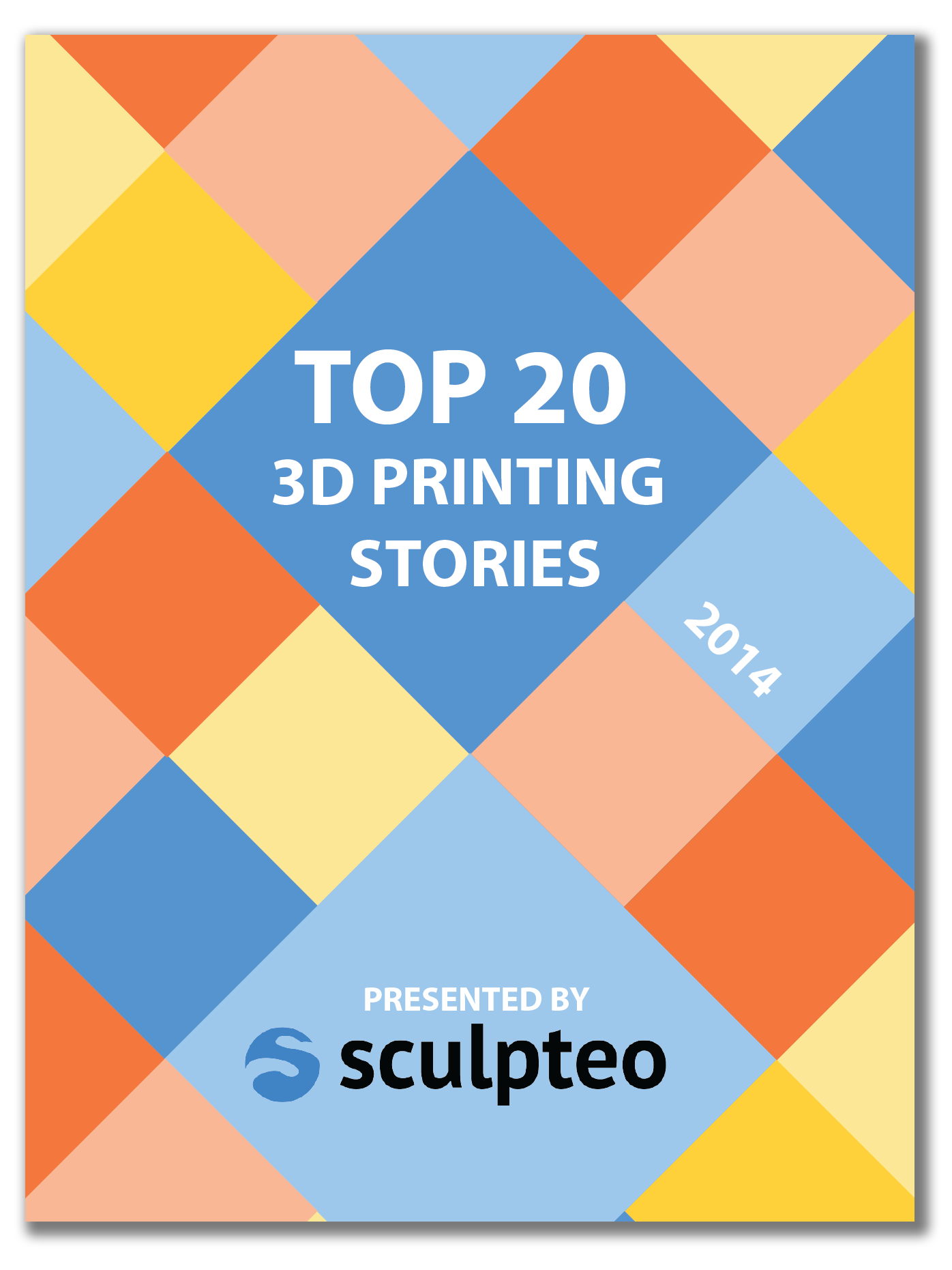 The Top 20 3D Printing Stories of 2014