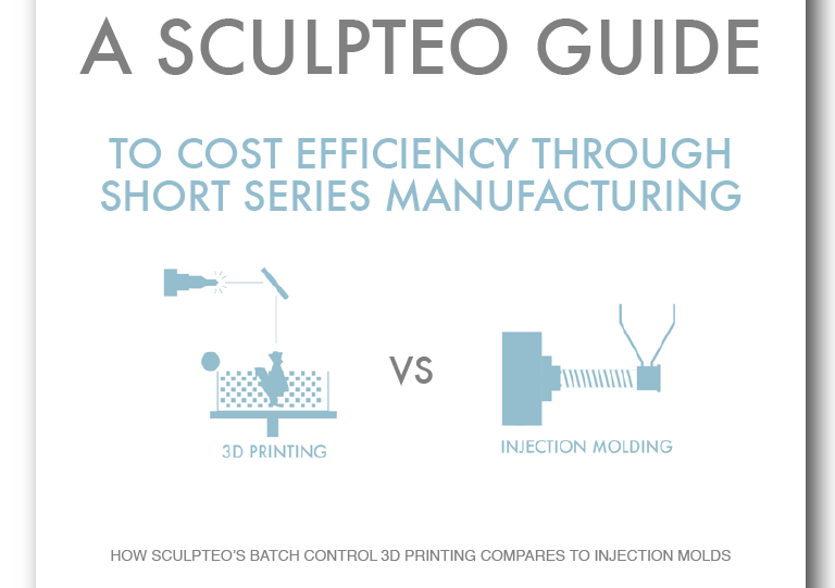Sculpteo's guide for short series manufacturing