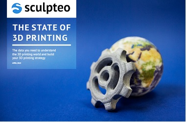 The State of 3D Printing annuel report on the 3D printing market and growth by Sculpteo