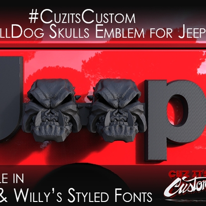 Cuz it's Custom's Evil Bull Dog Skulls (JK OEM)