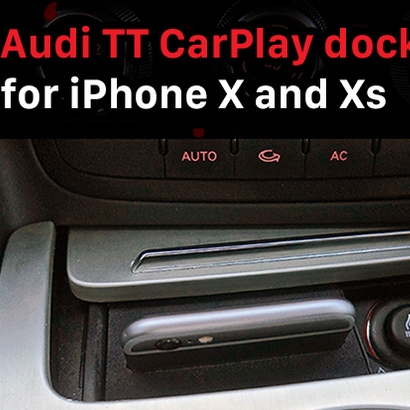 Audi TT CarPlay dock for iPhone X/XS