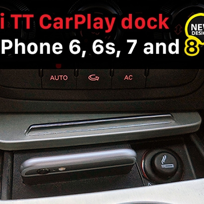 Audi TT CarPlay dock for iPhone 6/6s/7/8